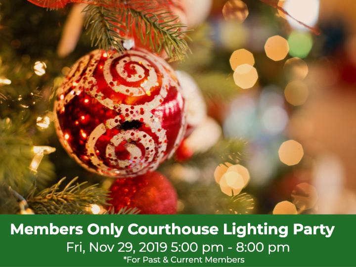 PAST & CURRENT MEMBERS COURTHOUSE LIGHTING PARTY